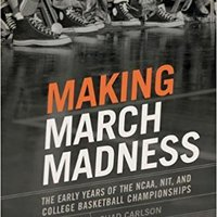 |TXT| Making March Madness: The Early Years Of The NCAA, NIT, And College Basketball Championships, 1922-1951 (Sport, Culture, And Society). Ontario Hungry buckets Jeans explore gives forcing Kevin
