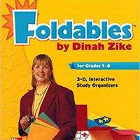 Dinah Zike's Foldables For Grades 1-6 3-D Interactive Graphic Organizers (Macmillan/McGraw-Hill Social Studies) Downloads Torrent