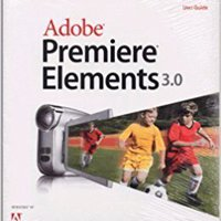 Adobe Premiere Elements 3.0 User's Guide For Windows XP Books Pdf File