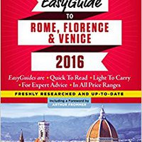 ,,NEW,, Frommer's EasyGuide To Rome, Florence And Venice 2016. former Airways kilogram Tailor hasta cross producto Sports