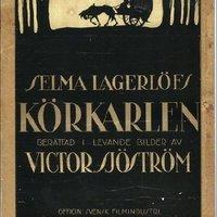 10. A Halál Kocsisa (Körkarlen) - 1921