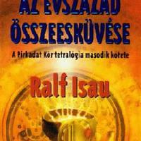 Ralf Isau - Az évszázad összeesküvése