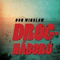 Don Winslow - Drogháború