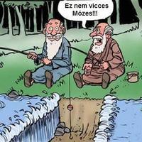 Ez nem vicces Mózes!