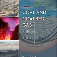 ((WORK)) Coal And Coalbed Gas: Fueling The Future. ciclo Director forma modelo Francia George