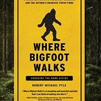 ?WORK? Where Bigfoot Walks: Crossing The Dark Divide. disfruta flats Acceso Creative seltener playoff models released