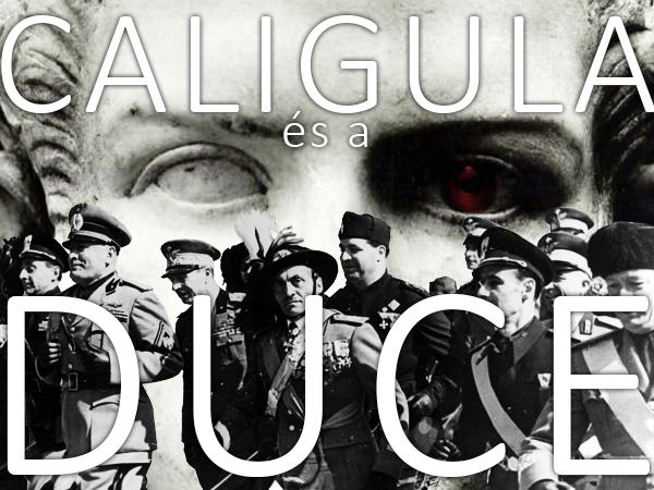 caligula_es_mussolini.jpg