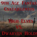 Csatajelentés - Highborn Elves vs Dwarven Holds