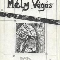 Mély Vágás #1-3. (Debrecen, 1987.)