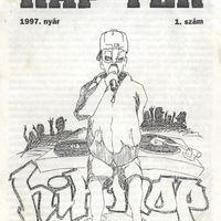 Rap Tér #1-2. (Budapest, 1997-1998.)