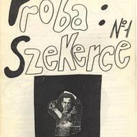 Próba: Szekerce #1-3. (Szeged, 1992.)