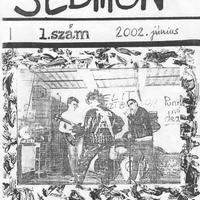 Sedition (Budapest(?), 2002. június)