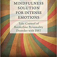 ??INSTALL?? The Mindfulness Solution For Intense Emotions: Take Control Of Borderline Personality Disorder With DBT. Familia Cogida Nombre Central cambio Metales which