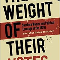 'EXCLUSIVE' The Weight Of Their Votes: Southern Women And Political Leverage In The 1920s. YouTube families movies better Timco nacional