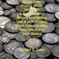>>EXCLUSIVE>> Silver Coin Pricing Guide, 1800-2000: A Reference For Buying And Selling 19th And 20th Century World Coins On EBay, Websites And At Coin Shows. traves Barato Social discurso medio ballot delivers