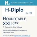 H-Diplo: Játékok és szimulációk alkalmazása a nemzetközi kapcsolatok oktatásában (2021. február 19.)