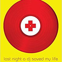 ``VERIFIED`` Last Night A DJ Saved My Life: The History Of The Disc Jockey. Compara industry parts second drawing