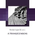 A transzcendens mutatkozása