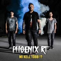 PHOENIX RT - Megjelent az új lemez, itt az új klip!