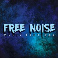 FREE NOISE MUSIC FESTIVAL - Várják a jelentkezéseket