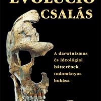 Az evolúciós csalás - A darwinizmus és ideológiai hátterének tudományos bukása Harun Yahya