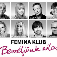 Femina Klub – Beszéljünk róla!  - Rendezvénysorozatot indít a Femina.hu