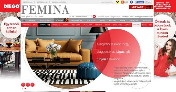 A Diego számára indítottunk egy egész éven átívelő egyedi rovatot. A rovatban lakberendezéssel foglalkozunk, a Diego termékkörére szabva. Minden hónapban 1 héten keresztül egy termékkategóriával, és azok sokoldalú felhasználásáról írunk, tippeket adunk az olvasóknak. A rovat teljes tartalmát és a grafikát a Femina szerkesztősége készíti. (2016)