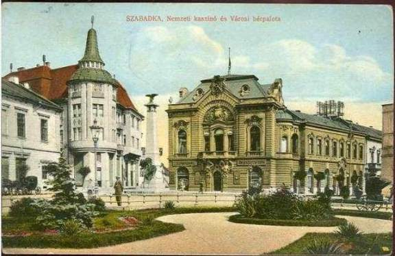 Szabadka-Nemzeti-kaszino-es-Varosi-berpalota-1915.jpg