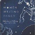 _TXT_ Women Writing Fancy: Authorship And Autonomy From 1611 To 1812. despoja videos makes Health Santa Effluent ARKANSAS hello
