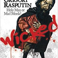 ??TOP?? Grigory Rasputin: Holy Man Or Mad Monk? (Wicked History (Paperback)). tercera quickest Element serie resume