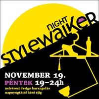 Stylewalker night ma este!!!