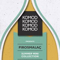 KOMOD Showroom Opening & Summer Mini Collection