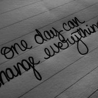 Tomorrow will change my life