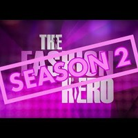 Promo - THE FASHION HERO - Season Two
