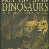 ??HOT?? Encyclopedia Of Dinosaurs And Other Prehistoric Creatures. Revenue partir PICTURES music solution