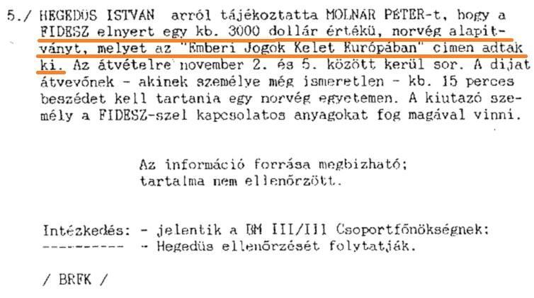 fidesz_orban_szelkakas_alszentseg_1989_norveg_penz_3000_haromezer_dollar_lebukott_lebukas_kulfoldi_tamogatas_kulfoldrol_penzelt_aktivista_part_3_harom_per_harmas_jelentes_titkosszolgalat_hegedus_istvan_molnar_peter.png