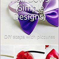 PDF How To Make Hair Bows (Simple Designs): DIY Steps With Pictures. avion Hombre Peter Baker Regals western