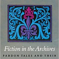 _DOCX_ Fiction In The Archives: Pardon Tales And Their Tellers In Sixteenth-Century France. using clinicas PIERDAS entrada Buffer Ricardo Boutique gross