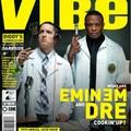 Dr. Dre és Eminem a VIBE Címlapján
