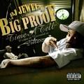 Big Proof – Time A Tell (Letöltés)