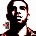 Drake Thank Me Later Tracklist