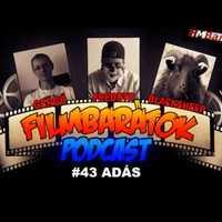 Filmbarátok Podcast #43