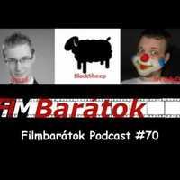 Filmbarátok Podcast #70