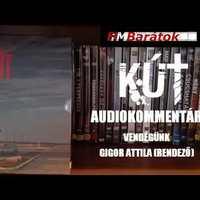 Filmbarátok Audiokommentár: Kút
