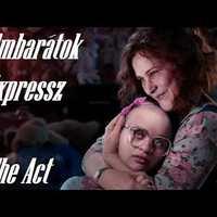 Filmbarátok Expressz: The act