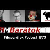 Filmbarátok Podcast #73