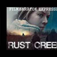 Filmbarátok Expressz: Rust Creek