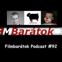 Filmbarátok Podcast #92