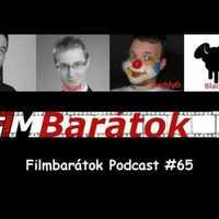 Filmbarátok Podcast #65