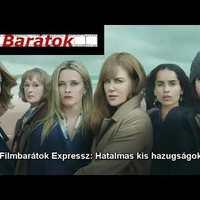 Filmbarátok Expressz: Hatalmas kis hazugságok